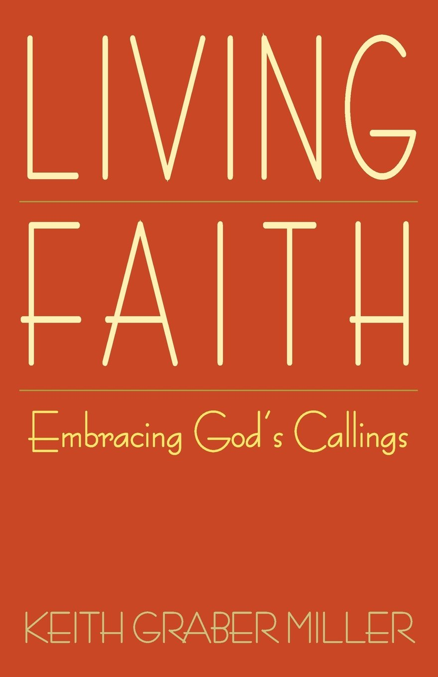 Read Online Living Faith: Embracing God's Callings pdf