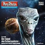 Der Bund der Schutzgeister (Perry Rhodan 2903)   Kai Hirdt
