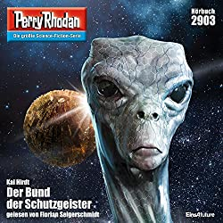 Der Bund der Schutzgeister (Perry Rhodan 2903)