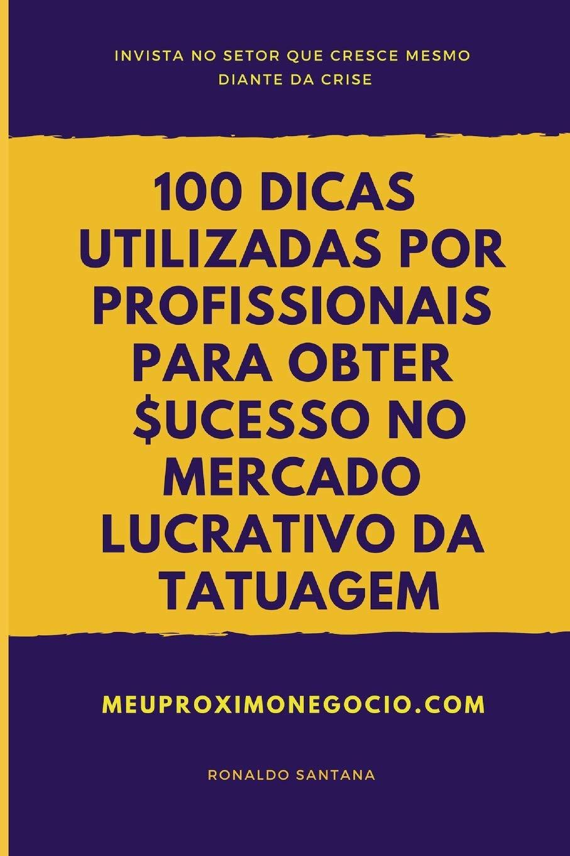 100 DICAS UTILIZADAS POR PROFISSIONAIS PARA OBTER SUCESSO NO ...