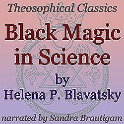 Black Magic in Science