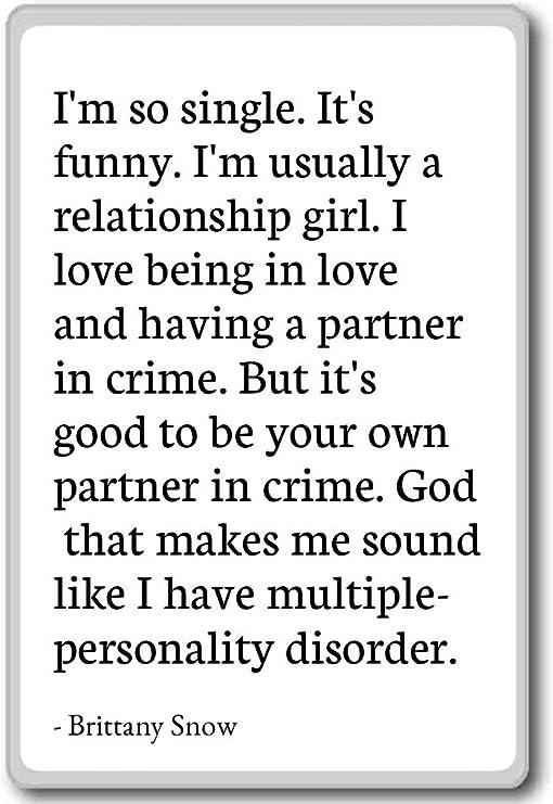 Amazon.com: I\'m so single. It\'s funny. I\'m usually a rela ...
