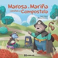 Marosa e Mariña camiñan a Compostela