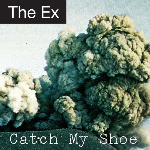 Catch My Shoe by Ex. Records (2011-03-11) ()