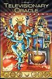 The Televisionary Oracle, Rob Brezsny, 1583940006