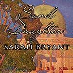 Sand Daughter | Sarah Bryant