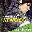 alias Grace Hörbuch von Margaret Atwood Gesprochen von: Uve Teschner, Marie-Isabel Walke, Richard Barenberg