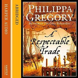 A Respectable Trade Audiobook