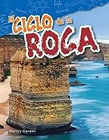 El Ciclo De La Roca (the Rock Cycle) (Spanish