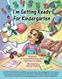 I'm Getting Ready for Kindergarten, B. Annye Rothenberg, 0979042054