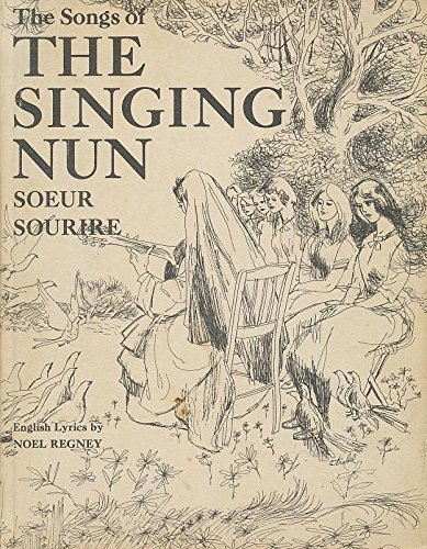 The Songs of the Singing Nun Soeur Sourire