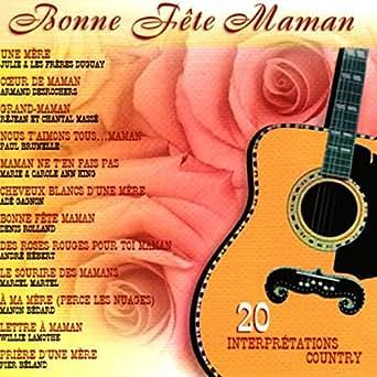 20 Interprétations Country By Bonne Fête Maman On Amazon