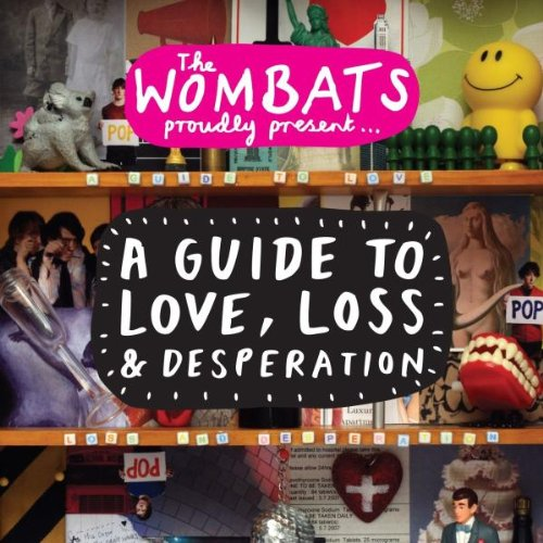 Image result for The Wombats - A Guide to Love, Loss & Desperation