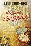 Finding Gessler, Barbara Celeste McCloskey, 1630042994