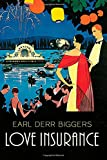 Love Insurance, Earl Derr Biggers, 1843915251