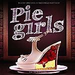 Pie Girls | Lauren Clark