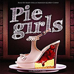 Pie Girls Audiobook