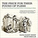 The Price for Their Pound of Flesh: The Value of the Enslaved, from Womb to Grave, in the Building of a Nation Audiobook by Daina Ramey Berry Narrated by Robin Eller