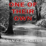 One of Their Own: Det. Jason Strong, Book 6 | John C. Dalglish