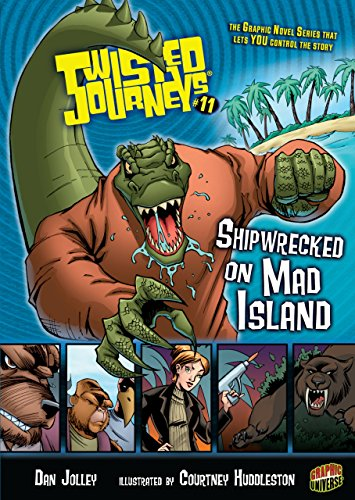 Shipwrecked on Mad Island: Book 11 (Twisted Journeys - Book Survival Twisted