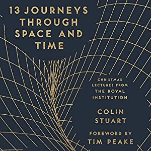 13 Journeys Through Space and Time Audiobook
