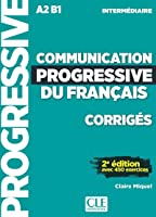 Communication Progressive Du Français. A1.1-C1.