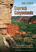 Caprock Canyonlands: Journeys into the Heart of the Southern Plains, Twentieth Anniversary Edition (Environmental History Series)