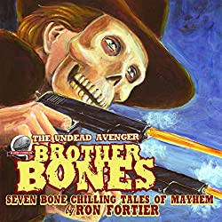 Brother Bones: The Undead Avenger