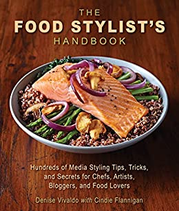 Food Stylists Handbook Hundreds Bloggers ebook