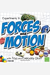 Experiments in Forces and Motion with Toys and Everyday Stuff (Fun Science) Paperback