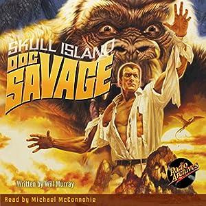 Doc Savage #3: Skull Island Audiobook