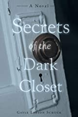 Secrets of the Dark Closet Paperback