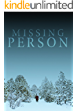 Missing Person: A Riveting Kidnapping Mystery- Book 1 (English Edition)