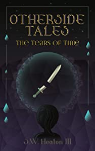 Otherside Tales: The Tears of Time (Volume 2)