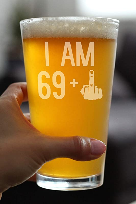 69 1 Middle Finger 16 oz Pint Glass for Beer Funny 70th Birthday Gifts for Men Turning 70