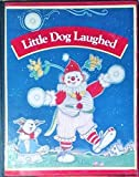 img - for Little Dog Laughed (Library Binding) Silver, Burdett & Ginn book / textbook / text book