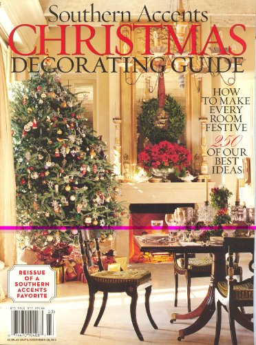 Christmas Decorating Guide (Southern Accents,2012)