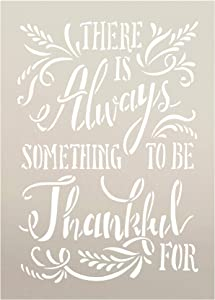 There is Always Something to Be Thankful for with Wheat Stencil by StudioR12   Wood Sign   Word Art Reusable   Family Dining   Painting Chalk Mixed Media Multi-Media   DIY Home - Choose (12
