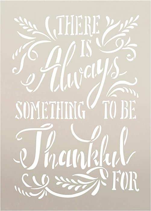 There is Always Something to Be Thankful for with Wheat Stencil by StudioR12 | Wood Sign | Word Art Reusable | Family Dining | Painting Chalk Mixed Media Multi-Media | DIY Home - Choose (12
