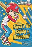 There's No Crying in Baseball, Anita Yasuda, 1434230775