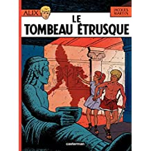 Alix (Tome 8) - Le Tombeau étrusque (French Edition)
