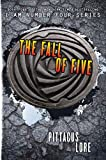 """The Fall of Five (Lorien Legacies)"" av Pittacus Lore"