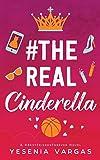 #TheRealCinderella (#BestFriendsForever) (Volume 1)