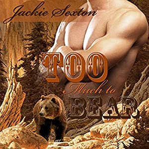 Too Much to Bear Audiobook