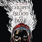 Children of Blood and Bone | Livre audio Auteur(s) : Tomi Adeyemi Narrateur(s) : Bahni Turpin