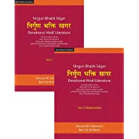 Nirgun Bhakti Sagar: Devotional Hindi Literature: A Critical edition of the Panc Vani or Five Works of Dadu, Kabir, Namdev, Raidas, Hardas with the ... and a Complete Word-index (Set of 2 Volumes)