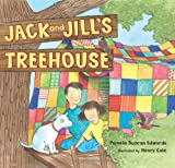 Jack and Jill's Treehouse, Pamela Duncan Edwards, 0060090774