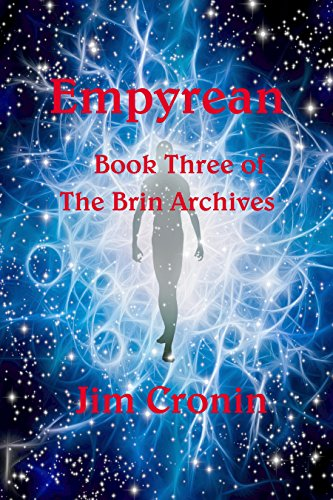 Empyrean (The Brin Chronicles Book 3) by [Cronin, Jim]