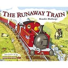 Little Red Train: The Runaway Train by Benedict Blathwayt (2007-01-04)