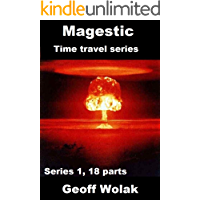 The Magestic Trilogy, Series 1 - book 6: Book 6 of 18